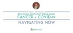 Blog_Header_Template_-_Navigating_Now_Bending_without_Breaking_Cancer_and_COVID-19_Peggy_Dennis