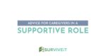 SURVIVEiT Advice for Cancer Caregivers in a Supportive Role