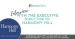 SURVIVEiT Interview with the Executive Director of Harmony Hill